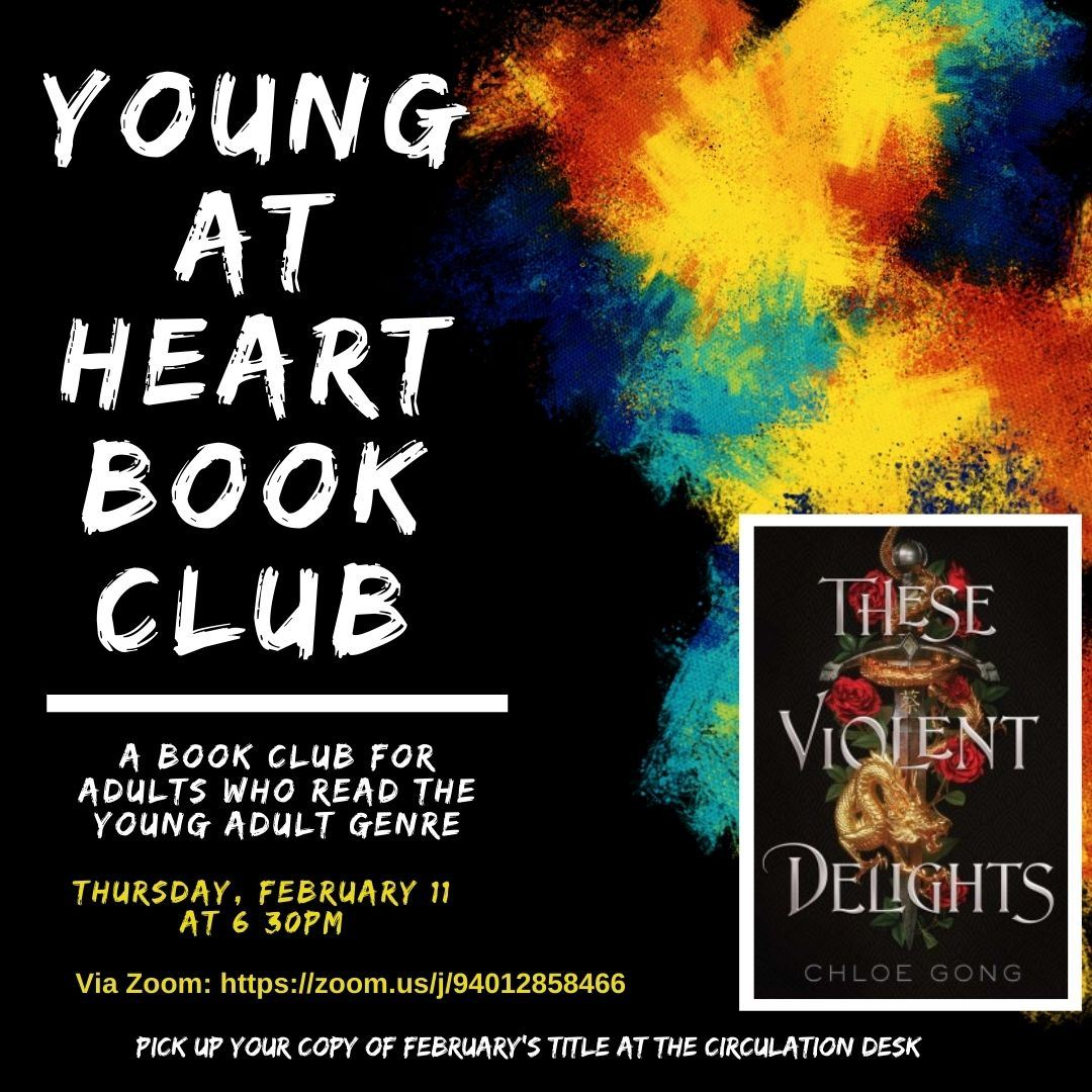 Click Here for info on our Book Club for adults who love read YA, Young at Heart!